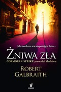 Żniwa zła Robert Galbraith - ebook mobi, epub