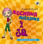 Kochana rodzinka i ja Natalia Rolleczek - audiobook mp3