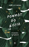 Powrót do życia Long Litt Woon - ebook mobi, epub
