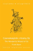 Czarnoksiężnik z Krainy Oz. The Wonderful Wizard of Oz Lyman Frank Baum - ebook epub, mobi
