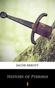 History of Pyrrhus Jacob Abbott - ebook epub, mobi