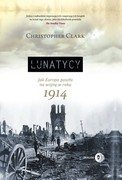 Lunatycy Christopher Clark - ebook epub, mobi