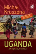 Uganda Michał  Kruszona - ebook mobi, epub