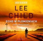 Echo w płomieniach Lee Child - audiobook mp3