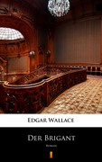 Der Brigant Edgar Wallace - ebook epub, mobi
