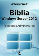 Windows Server 2012 Krzysztof Wołk - ebook pdf, epub, mobi