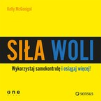 Siła woli Kelly McGonigal - audiobook mp3