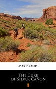 The Cure of Silver Cañon Max Brand - ebook epub, mobi