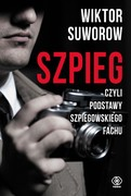 Szpieg  Wiktor Suworow - ebook mobi, epub