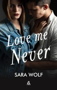 Love Me Never Sara Wolf - ebook mobi, epub