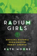 The Radium Girls Kate Moore - ebook mobi, epub