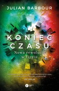Koniec czasu Julian Barbour - ebook epub, mobi