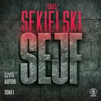 Sejf. Tom 1 Tomasz Sekielski - audiobook mp3