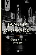 Good night, Dżerzi Janusz Głowacki - ebook epub, mobi