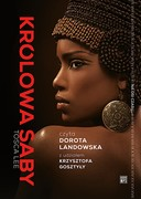Królowa Saby Tosca Lee - audiobook mp3