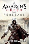 Assassin's Creed: Renesans Oliver Bowden - ebook epub, mobi