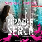 Upadłe serca Virginia C. Andrews - audiobook mp3