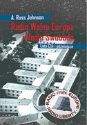 Radio Wolna Europa i Radio Swoboda A. Ross Johnson - ebook mobi, epub