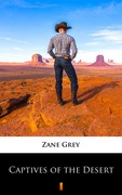 Captives of the Desert Pearl Zane Grey - ebook epub, mobi