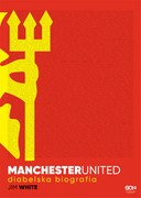 Manchester United Jim White - ebook epub, mobi