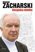 Rosyjska ruletka Marian Zacharski - ebook mobi, epub