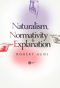 Naturalism, Normativity and Explanation Robert Audi - ebook epub, mobi