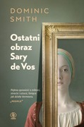 Ostatni obraz Sary de Vos Dominic Smith - ebook mobi, epub