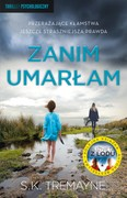 Zanim umarłam S.K. Tremayne - ebook mobi, epub