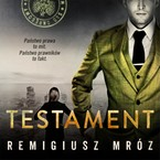 Testament Remigiusz Mróz - audiobook mp3