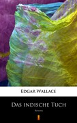 Das indische Tuch Edgar Wallace - ebook mobi, epub