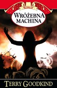 Wróżebna machina Terry Goodkind - ebook mobi, epub