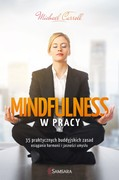 Mindfulness w pracy Michael Carroll - ebook epub, mobi