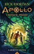 Apollo i boskie próby. Tom 3 Rick Riordan - ebook mobi, epub