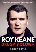 Druga połowa Roy Keane - ebook mobi, epub
