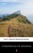 Chronicles of Avonlea Lucy Maud Montgomery - ebook epub, mobi