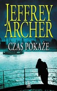 Czas pokaże Jeffrey Archer - ebook epub, mobi