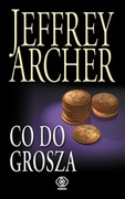 Co do grosza Jeffrey Archer - ebook epub, mobi