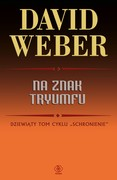 Na znak tryumfu David Weber - ebook epub, mobi