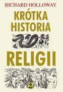 Krótka historia religii Richard Holloway - ebook mobi, epub