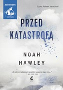 Przed katastrofą Noah Hawley - audiobook mp3