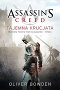 Assassin's Creed: Tajemna krucjata Oliver Bowden - ebook mobi, epub