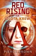 Red Rising. Tom 1: Złota krew Pierce Brown - ebook mobi, epub