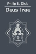 Deus Irae Philip K. Dick - ebook mobi, epub