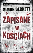 Zapisane w kościach Simon Beckett - ebook mobi, epub