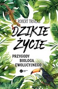 Dzikie życie Robert Trivers - ebook epub, mobi