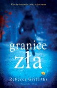 Granice zła Rebecca Griffiths - ebook mobi, epub