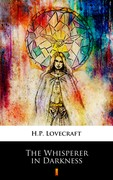 The Whisperer in Darkness Howard Phillips Lovecraft - ebook epub, mobi