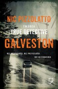 Galveston Nic Pizzolatto - ebook mobi, epub