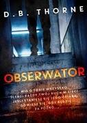 Obserwator D. B. Thorne - ebook mobi, epub