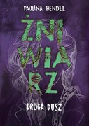 Żniwiarz. Tom 4 Paulina Hendel - ebook epub, mobi